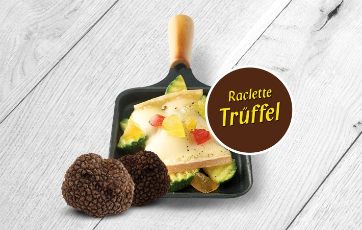 Produkt_1420x900px_Raclette-Trueffel